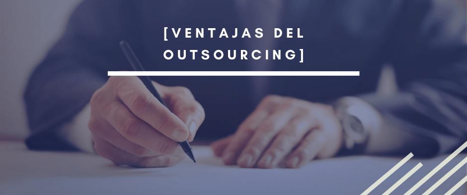 Ventajas del Outsourcing