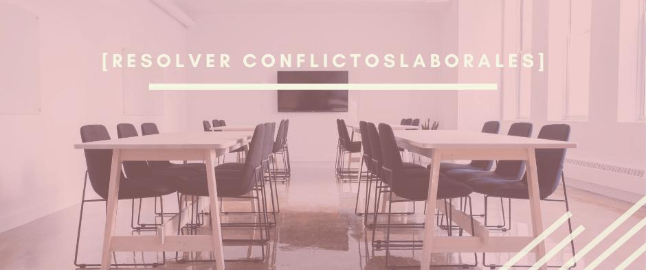 Cómo-resolver-conflictos-laborale-formacion-para-empresas