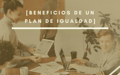 Beneficios de un Plan de Igualdad