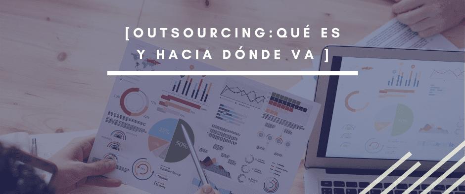 Outsourcing para empresas Qué es y hacia dónde va_INTERIM-GROUP