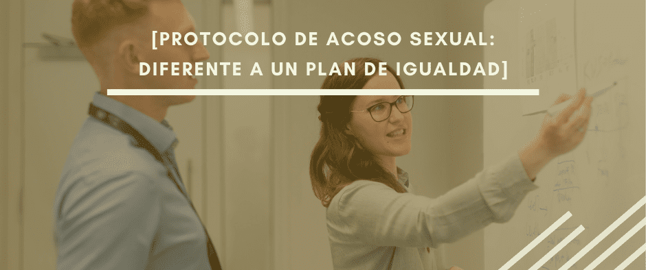 Protocolo contra el acoso sexual en el trabajo