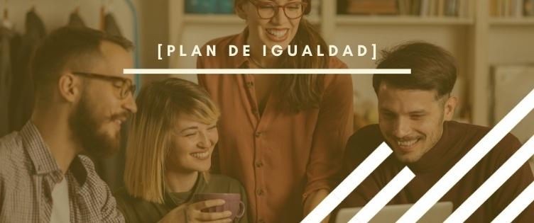 ¿Ya tienes el Plan de Igualdad que requiere la Inspección de Trabajo?