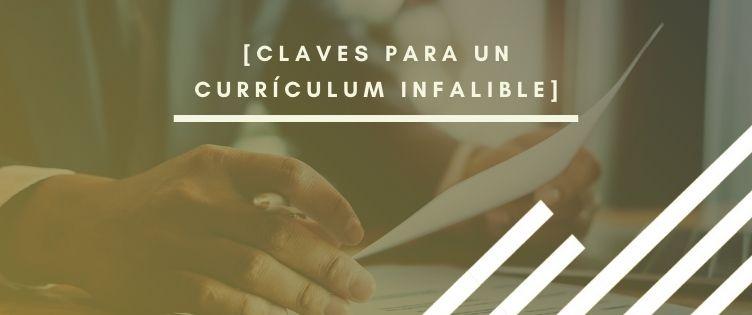 Currículum Vítae: Las claves para hacerlo infalible